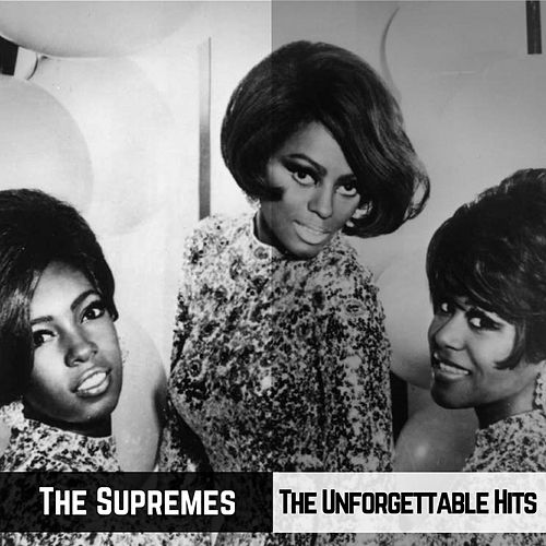 The Unforgettable Hits von The Supremes
