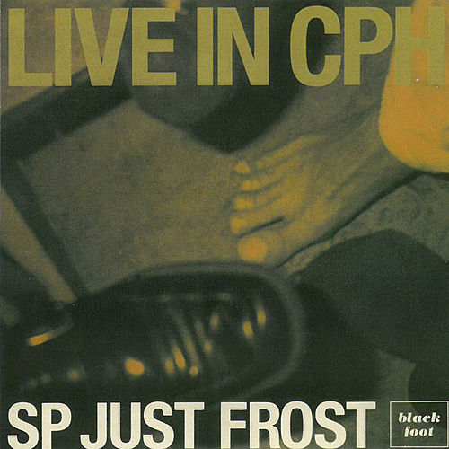 Live in CPH von Sp-just-frost