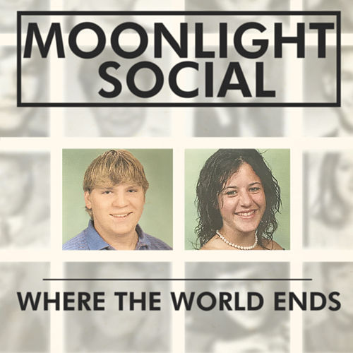 Where the World Ends de Moonlight Social