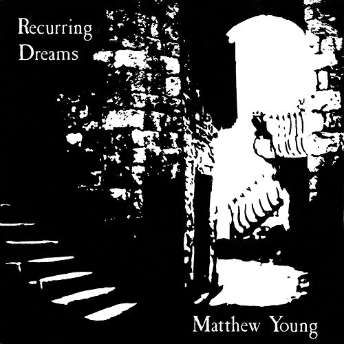 Recurring Dreams von Matthew Young