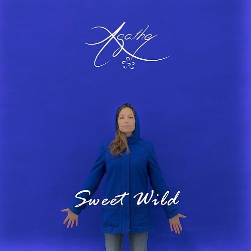 Sweet Wild by Agathe