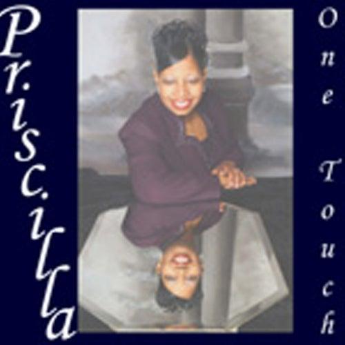 One Touch de Priscilla