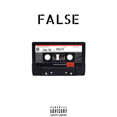 False by Ricco