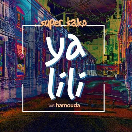 Ya Lili by Super Sako