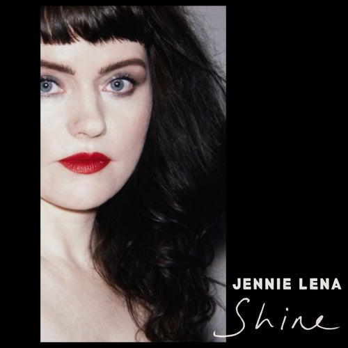 Shine by Jennie Lena