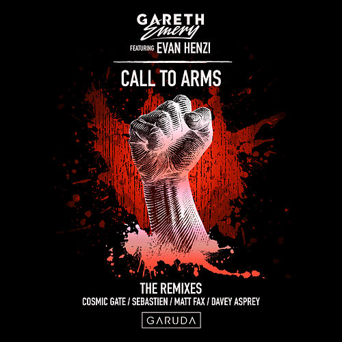 Call To Arms (The Remixes) van Gareth Emery