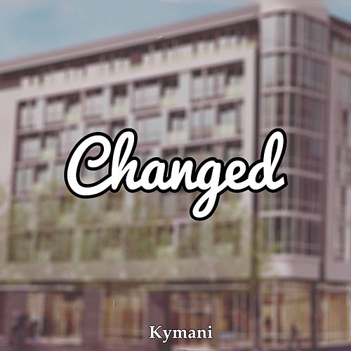 Changed by Ky-Mani Marley