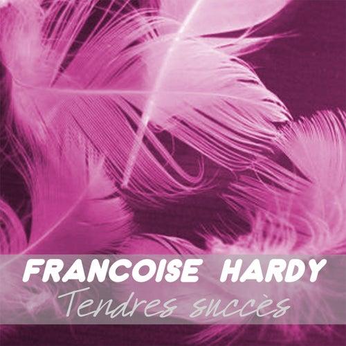 Tendres succès de Francoise Hardy