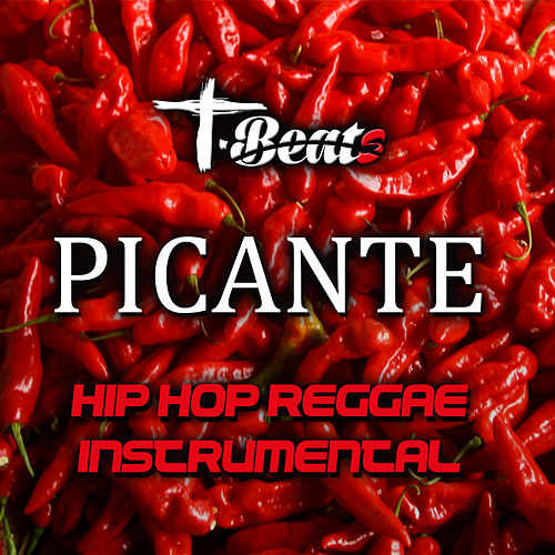 Picante (Hip Hop Reggae Instrumental Beat) by Tbeats : Napster