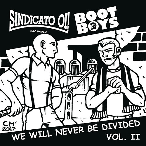 We Will Never Be Divided Vol.2 de Sindicato Oi!