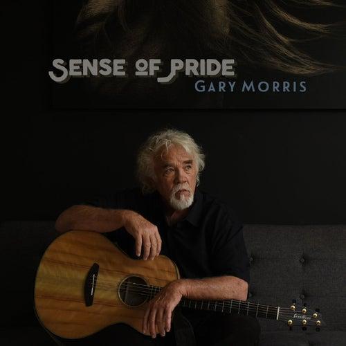 Sense of Pride von Gary Morris