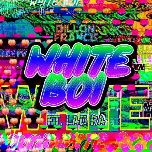 White Boi by Dillon Francis