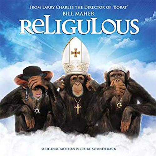 Religulous (Original Motion Picture Soundtrack) by Various Artists