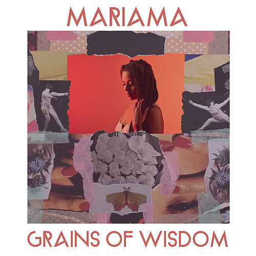 Grains Of Wisdom de Mariama