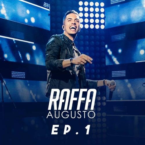 Raffa Augusto, Ep. 1 (Ao Vivo) de Raffa Augusto