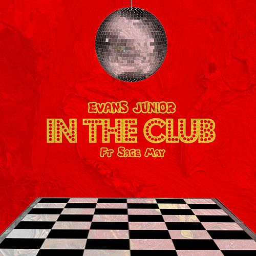 In the Club by Evans Junior