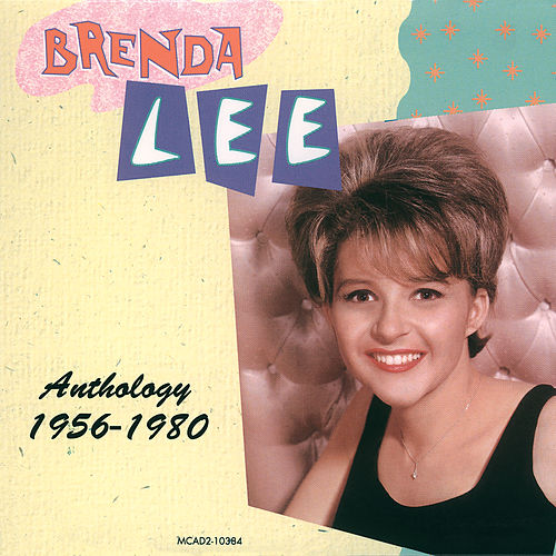 Anthology 1956-1980 (Volume 1 & 2) by Brenda Lee