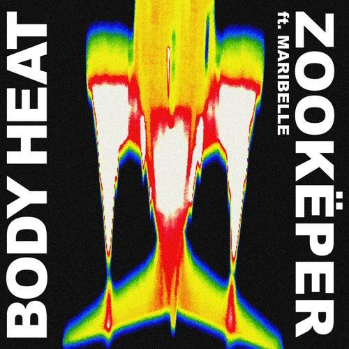 Body Heat von Zookëper