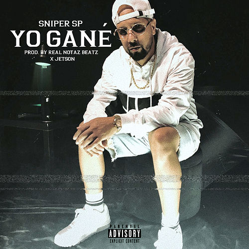Yo Gané by Sniper SP