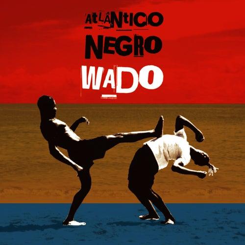Atlântico Negro de Wado