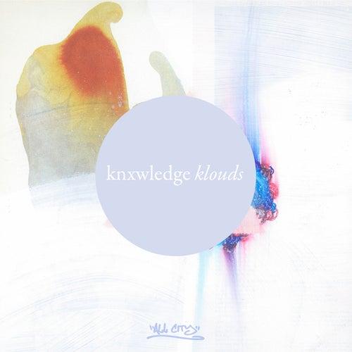 Klouds von Knxwledge
