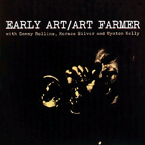 Early Art von Art Farmer