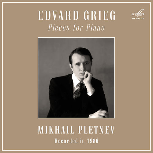 Grieg: Pieces for Piano by Mikhail Pletnev