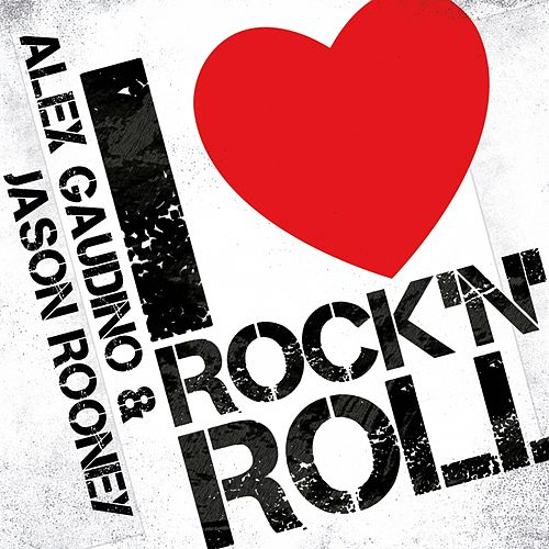 I Love Rock N' Roll de Alex Gaudino