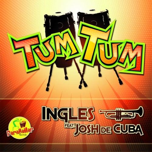 Tum Tum (feat. Josh de Cuba) by Ingles