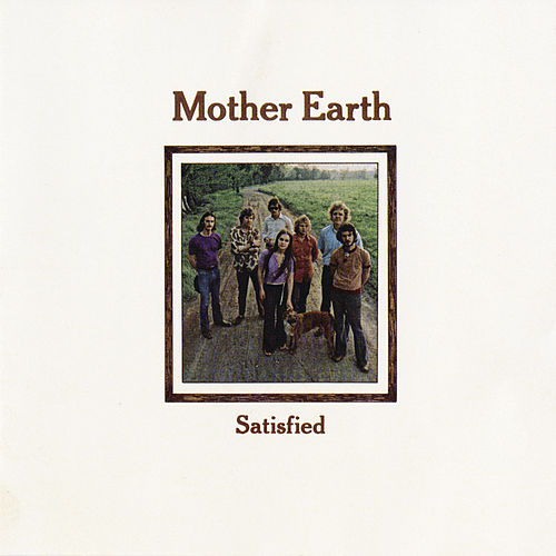 Satisfied von Mother Earth