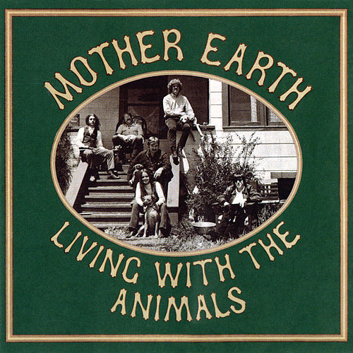 Living With The Animals von Mother Earth