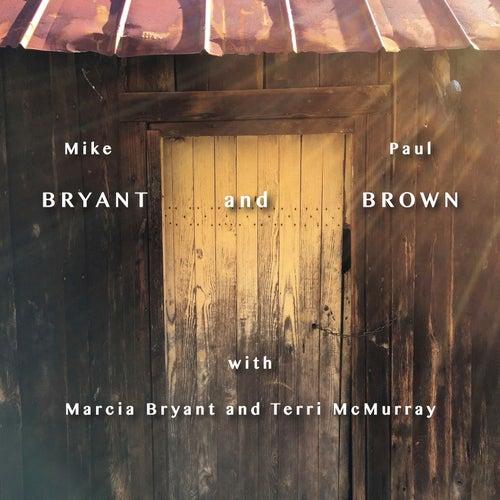 Mike Bryant & Paul Brown von Mike Bryant