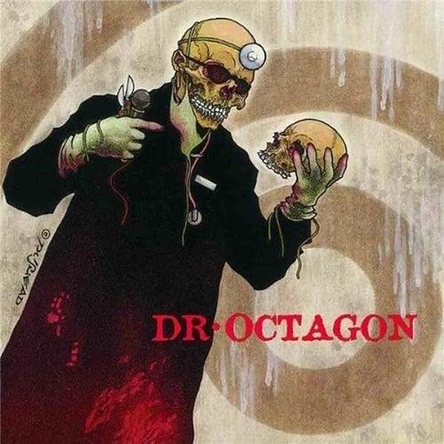 Dr. Octagonecologyst von Dr. Octagon