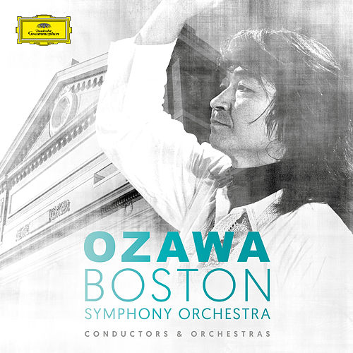 Seiji Ozawa & Boston Symphony Orchestra by Boston Symphony Orchestra