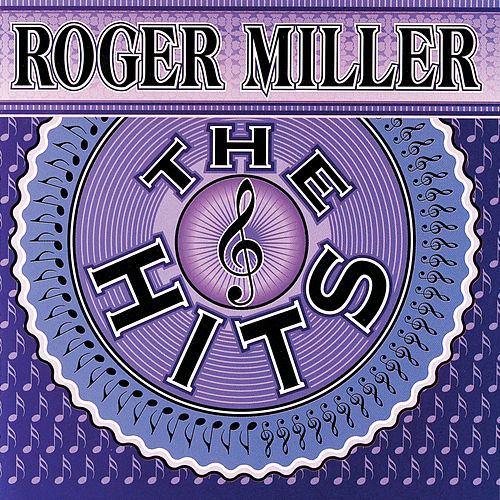 The Hits von Roger Miller