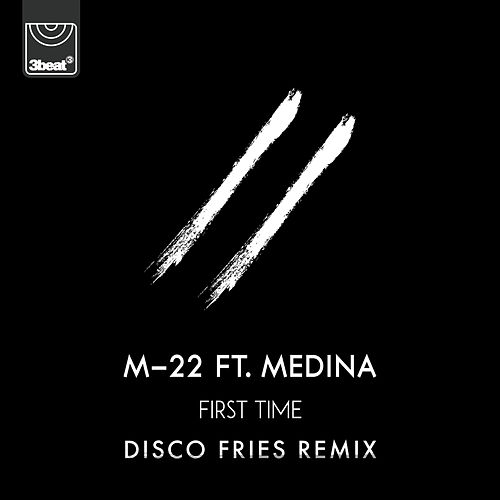 First Time (Disco Fries Remix) von M-22