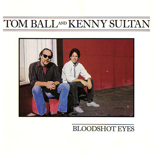 Bloodshot Eyes von Tom Ball & Kenny Sultan