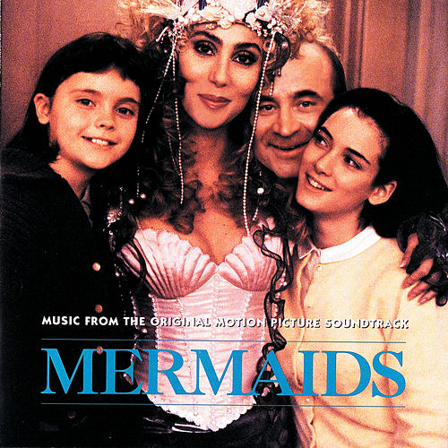 Mermaids (Original Motion Picture Soundtrack) by Various Artists