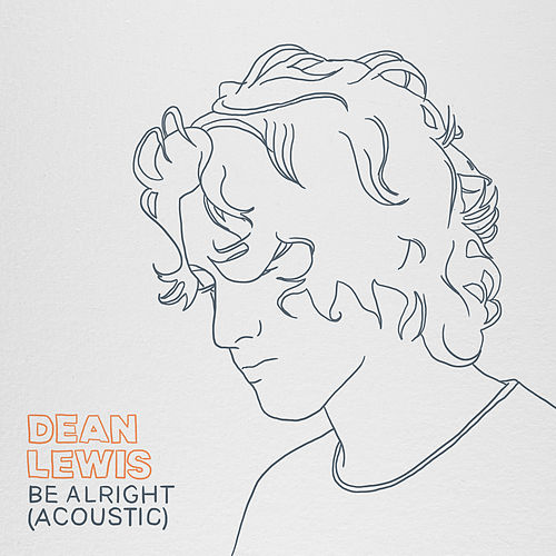 Be Alright (Acoustic) van Dean Lewis