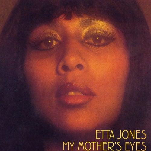 My Mother's Eyes by Etta Jones