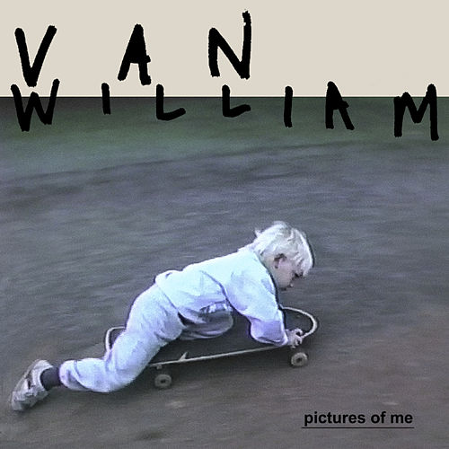 Pictures Of Me de Van William