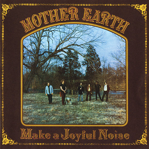 Make A Joyful Noise von Mother Earth