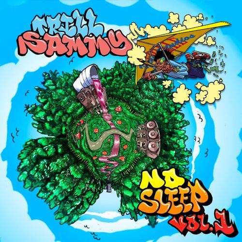 No Sleep vol. 1 von Trill Sammy