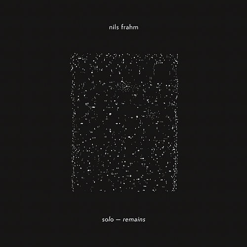 Solo Remains by Nils Frahm