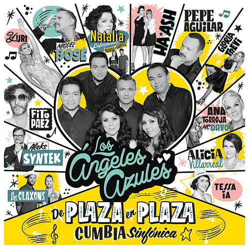 De Plaza en Plaza by Los Angeles Azules