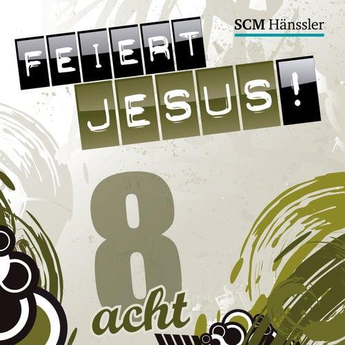 Feiert Jesus! 8 von Feiert Jesus!