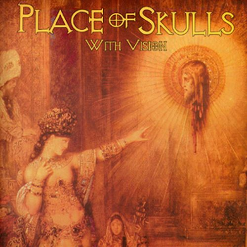 With Vision de Place Of Skulls