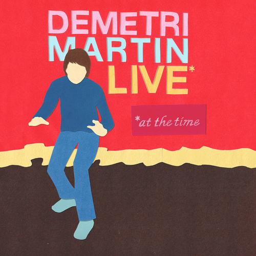 Live (At The Time) (Streaming) by Demetri Martin