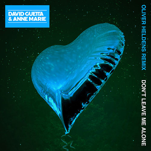 Don't Leave Me Alone (feat. Anne-Marie) (Oliver Heldens Remix) von David Guetta