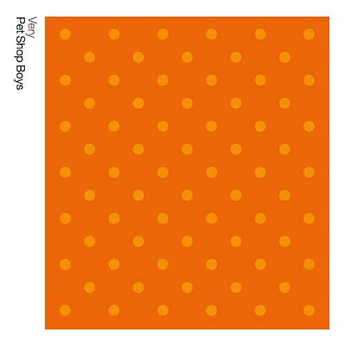 Very: Further Listening: 1992 - 1994 (2018 Remastered Version) von Pet Shop Boys